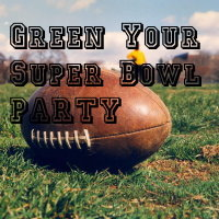 Green Your Superbowl Party