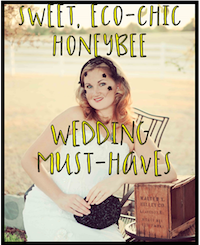 Sweet & Eco-chic Honey Bee Wedding Must-Haves