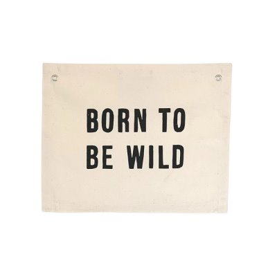 Born to be Wild Canvas Banner