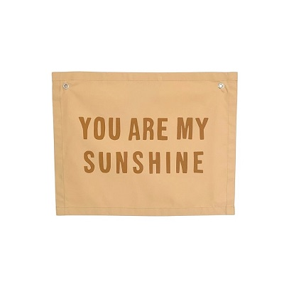 You Are My Sunshine Canvas Banner