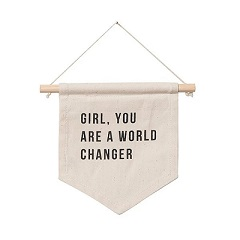 You Are World Changer Hang Sign